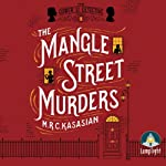 The Mangle Street Murders | M. R. C. Kasasian