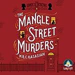 The Mangle Street Murders | M. R. C. Kasasian