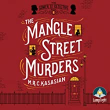 The Mangle Street Murders Audiobook by M. R. C. Kasasian Narrated by Emma Gregory