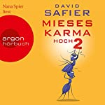 Mieses Karma hoch 2 | David Safier