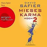 Mieses Karma hoch 2 Hörbuch