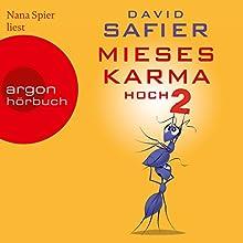 Mieses Karma hoch 2 Hörbuch von David Safier Gesprochen von: Nana Spier
