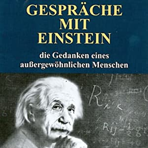 Gespräche mit Einstein Hörbuch