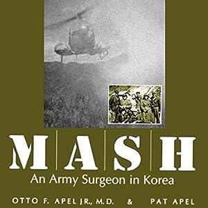 MASH: An Army Surgeon in Korea Audiobook