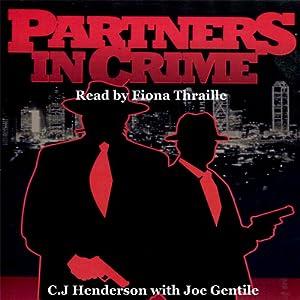 Partners in Crime | [C J Henderson, Joe Gentile]