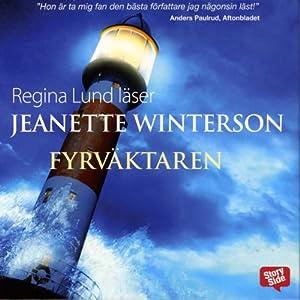 Fyrväktaren [Lighthousekeeping] | [Jeanette Winterson, Anna Troberg (translator)]