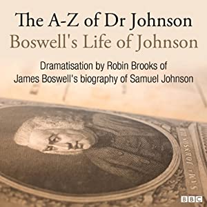 The A-Z of Dr Johnson - Boswell's Life of Johnson Performance