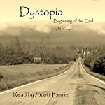 Dystopia: The Beginning of the End | DJ Cooper