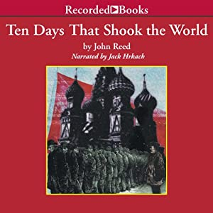 Ten Days that Shook the World Audiobook