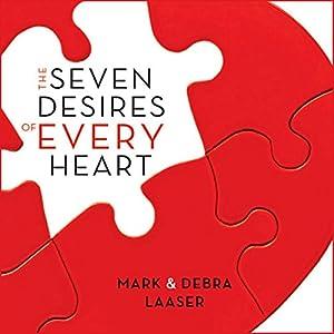 Seven Desires of Every Heart Audiobook