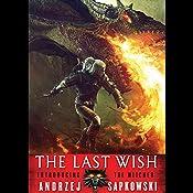 The Last Wish   Andrzej Sapkowski