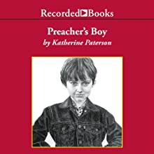 Preacher's Boy Audiobook by Katherine Paterson Narrated by Johnny Heller