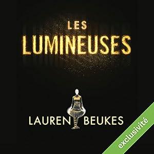 Les Lumineuses | Livre audio