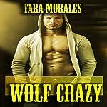 Wolf Crazy | Tara Morales