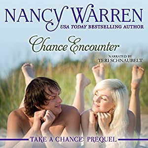 Chance Encounter: Take a Chance: Prequel Audiobook
