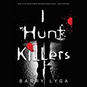 I Hunt Killers | Barry Lyga
