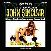 Die Messerkatze (John Sinclair 1718) | Jason Dark