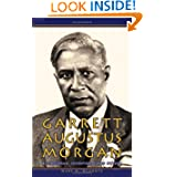 Garrett Augustus Morgan; Businessman, Inventor, Good Citizen