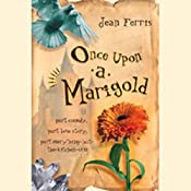 Once Upon a Marigold | [Jean Ferris]