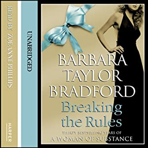 Breaking the Rules | [Barbara Taylor Bradford]
