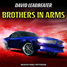 Brothers in Arms: Matt Drake Series, Book 5 Audiobook by David Leadbeater Narrated by Nigel Patterson