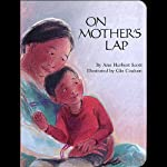 On Mother's Lap | Ann Herbert Scott