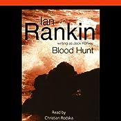 Blood Hunt | [Ian Rankin]