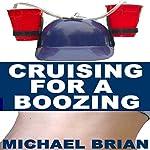 Cruising for a Boozing | Michael Brian