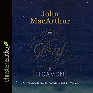 The Glory of Heaven Audiobook