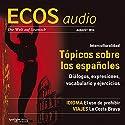ECOS audio - Tópicos sobre los espanõles. 8/2014: Spanisch lernen Audio - Klischees über Spanier Hörbuch von  div. Gesprochen von:  div.