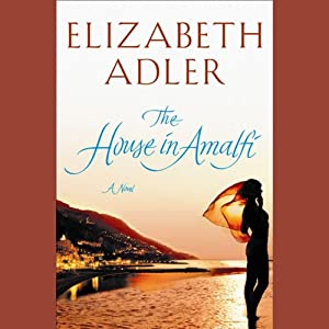 The House in Amalfi | [Elizabeth Adler]