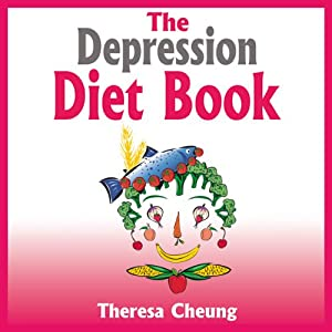 The Depression Diet Book | [Theresa Cheung]