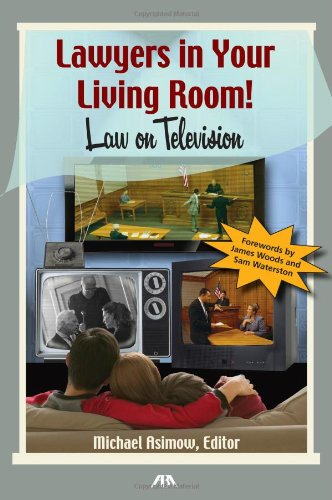 Lawyers in Your Living Room!: Law on Television