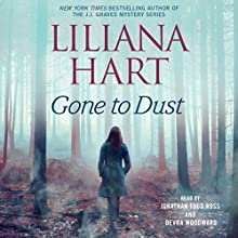 Gone to Dust: Gravediggers, Book 2 Audiobook by Liliana Hart Narrated by Jonathan Todd Ross, Devra Woodward
