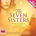 The Seven Sisters Audiobook by Lucinda Riley Narrated by Emily Lucienne