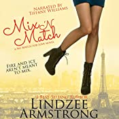 Mix 'N Match: No Match for Love, Book 3 | Lindzee Armstrong