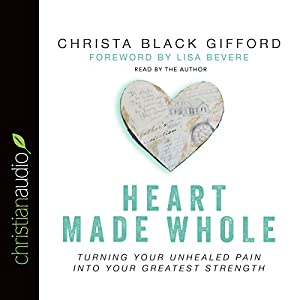 Heart Made Whole Audiobook