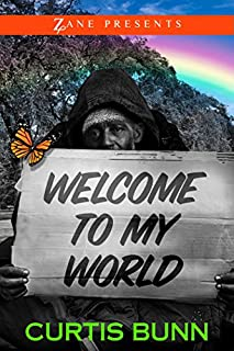 Book Cover: Welcome to My World: A Novel