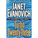 Turbo Twenty-Three: A Stephanie Plum Novel, Book 23 Audiobook by Janet Evanovich Narrated by To Be Announced