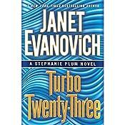 Turbo Twenty-Three: A Stephanie Plum Novel, Book 23 | Janet Evanovich