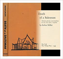 Death of a Salesman Idealism and Truth Essay