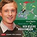 Der kleine Wassermann Audiobook by Otfried Preußler Narrated by Florian Lukas