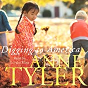 Digging to America | [Anne Tyler]