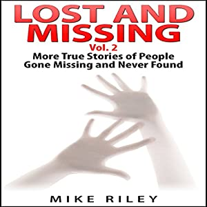 Lost and Missing, Volume 2 Audiobook