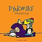 Dynomike: Friendsgiving Hörbuch von Frankie B. Rabbit Gesprochen von: Lyndsay Vitale