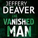 The Vanished Man: Lincoln Rhyme, Book 5 Audiobook by Jeffery Deaver Narrated by Jeff Harding