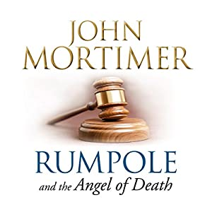 Rumpole and the Angel of Death | [John Mortimer]