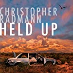 Held Up | Christopher Radmann