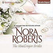 The MacGregor Brides: The MacGregors, Book 6 | [Nora Roberts]