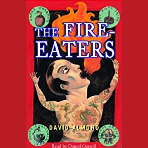 The Fire-Eaters | [David Almond]